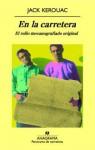 En la carretera: El rollo mecanografiado original - Jack Kerouac