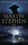 The Galleons' Grave: Henry Gresham and the Spanish Armada - Martin Stephen