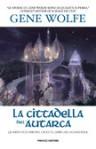 La cittadella dell'Autarca - Gene Wolfe, Annarita Guarnieri