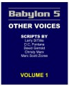Babylon 5: Other Voices, Vol. 1 - Larry DiTillio, David Gerrold, D.C. Fontana, Christy Marx, Marc Scott Zicree
