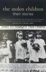 The Stolen Children: Their Stories - Human Rights Commission, Carmel Bird