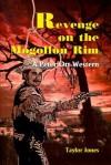 Revenge on the Mogollon Rim: A Peter Ott Western - Taylor Jones