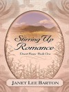 Stirring Up Romance - Janet Lee Barton