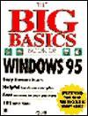 The Big Basics Book of Windows 95 - Que Corporation, Jennifer Fulton