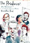 The Producer: John Hammond and the Soul of American Music - Dunstan Prial, Ray Porter