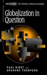 Globalization in Question: The International Economy and the Possibilities of Governance - Paul Q. Hirst, Grahame Thompson