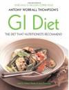 Antony Worrall Thompson's Gi Diet - Antony Worrall Thompson, Jane Suthering