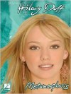 Hilary Duff - Metamorphosis: Piano, Vocal Guitar - Hal Leonard Publishing Company