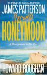 Second Honeymoon - James Patterson, Howard Roughan
