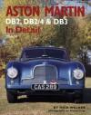 Aston Martin DB2, DB2/4 & DB3 In Detail: 1950-59 - Nick Walker