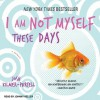 I Am Not Myself These Days: A Memoir - Josh Kilmer-Purcel