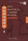 New Practical Chinese Reader: Workbook, Vol. 1 - Xun A. Liu