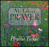 My Father's Prayer: A Remembrance - Phyllis A. Tickle