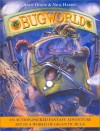 Bug World: An Action-Packed Fantasy Adventure Set in a World of Gigantic Bugs - Andy Dixon, Nick Harris