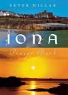 An Iona Prayer Book - Peter Millar