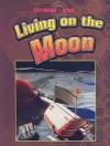 Living on the Moon - David Baker, Heather Kissock