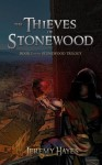 The Thieves of Stonewood - Jeremy Hayes