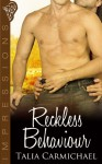 Reckless Behaviour - Talia Carmichael