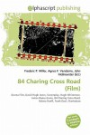 84 Charing Cross Road (Film) - Agnes F. Vandome, John McBrewster, Sam B Miller II