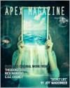 Apex Magazine - August 2010 - Catherynne M. Valente, Theodora Goss, Nick Mamatas, Jeff VanderMeer, C.S.E. Cooney