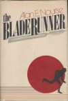 The Bladerunner - Alan E. Nourse