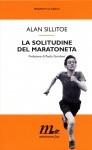 La solitudine del maratoneta - Alan Sillitoe, Floriana Bossi, Paolo Giordano