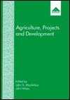 Agriculture, Projects and Development: Papers in Honour of David Edwards - John Weiss
