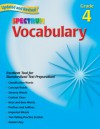Vocabulary, Grade 4 - Spectrum, Spectrum