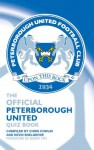 The Official Peterborough United Quiz Book - Chris Cowlin, Kevin Snelgrove, Barry Fry