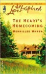 The Heart's Homecoming - Merrillee Whren