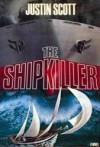 The Shipkiller - Justin Scott