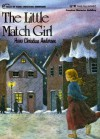 The Little Match Girl (Scandinavia Fairy Tales) - Toril Maro Henrichsen