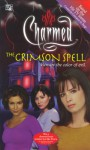 The Crimson Spell - F. Goldsborough, Constance M. Burge