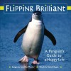 Life Is Not Black and White: 27 Lessons from a Funny, Flightless Bird at the Bottom of the Earth - Jonathan Chester, Patrick T. Regan