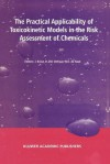 The Practical Applicability of Toxicokinetic Models in the Risk Assessment of Chemicals - J. Kruse, H. Verhaar, W. K. Raat