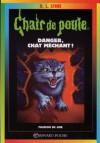 Danger, chat méchant ! (Chair de Poule #45) - R.L. Stine