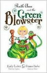 Ruth Ann and the Green Blowster - Kathy Luders, Jeff Jackson