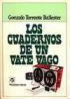 Cuadernos De Un Vate Vago/Notebook of a Wandering Poet - Gonzalo Torrente Ballester