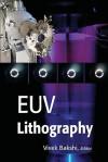 Euv Lithography - Vivek Bakshi