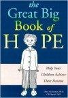 Great Big Book of Hope - Diane McDermott, C.R. Snyder