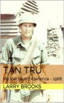 Tan Tru - Larry Brooks