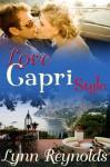 Love Capri Style - Lynn Reynolds