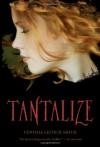 Tantalize - Cynthia Leitich Smith