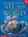 Scholastic Atlas Of The World - Scholastic Inc., Philip Steele, Miled Kelly Ltd