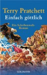 Einfach göttlich: Ein Scheibenwelt-Roman - Terry Pratchett, Andreas Brandhorst