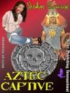 Aztec Captive - John Savage