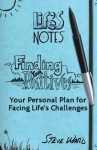 Finding Your Positives: Your Personal Self-Help Plan for Overcoming Life's Toughest Challenges - Steve Ward