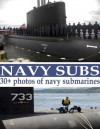 Navy Subs: US navy ships, large high quality pictures - Phil Masters