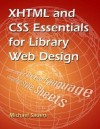 XHTML & CSS Essentials for Lib Web - Michael P. Sauers