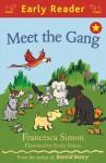 Meet the Gang - Francesca Simon
